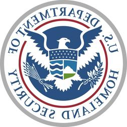 Department Homeland Security Color Vinyl Decal Sticker - You